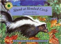 Skunk at Hemlock Circle (Smithsonian's Backyard Readalongs)