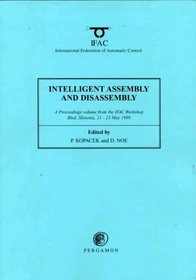 Intelligent Assembly and Disassembly (IAD '98) (Ifac Proceedings)