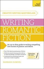 Masterclass: Writing Romantic Fiction Teach Yourself