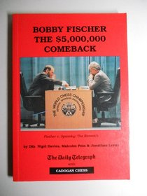 Bobby Fischer: The $5,000,000 Comeback