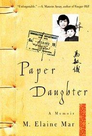 Paper Daughter : A Memoir