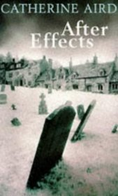 After Effects :  A Detective Inspector Sloan Mystery