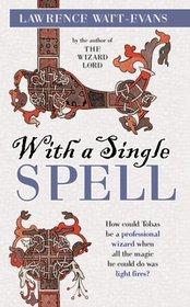 With a Single Spell (Ethshar, Bk 2)