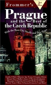 Frommer's Prague  the Best of the Czech Republic (2nd Ed)