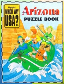 Highlights Which Way USA? Arizona Puzzle Book