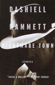 Nightmare Town : Stories (Vintage Crime/Black Lizard)
