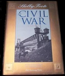 Petersburg Siege to Bentonville (Shelby Foote, The Civil War, A Narrative: Volume 13)