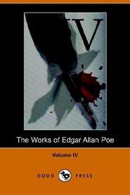 Works of Edgar Allan Poe - Volume 4 (Dodo Press)