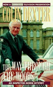 The Way Through the Woods (Inspector Morse, Bk 10)