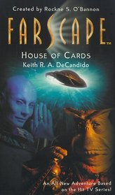 House of Cards (Farscape, Bk 2)