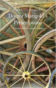 Doctor Marigold's Prescriptions (Hesperus Classics)