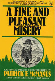 A Fine and Pleasant Misery