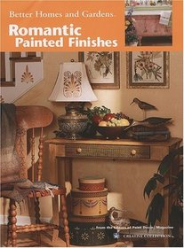 Romantic Painted Finishes (Leisure Arts #22527)