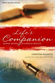 Life's Companion : Journal Writing As A Spiritual Quest