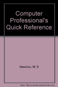 Computer Professional's Quick Reference