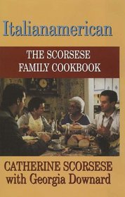 Italianamerican: The Scorsese Family Cookbook (Large Print)