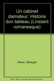 Un cabinet d'amateur: Histoire d'un tableau (L'Instant romanesque) (French Edition)