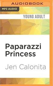 Paparazzi Princess: Secrets of My Hollywood Life