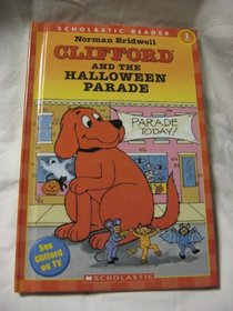 Clifford and the Halloween Parade (Hello Reader, Level 1)