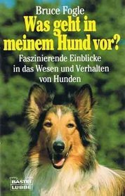 Was geht in meinem Hund vor? (German Edition)