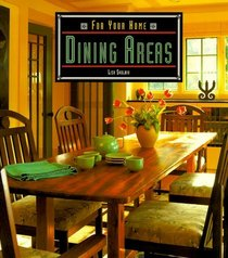 Dining Areas (For Your Home)