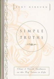 Simple Truths: Clear  Gentle Guidance on the Big Issues in Life