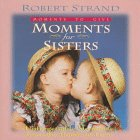 Moments for Sisters (