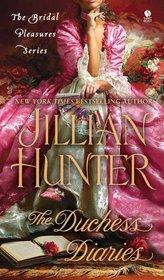 The Duchess Diaries (Bridal Pleasures, Bk 3)