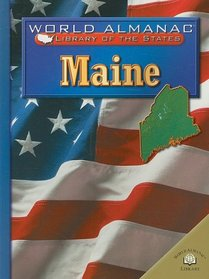 Maine, the Pine Tree State (World Almanac Library of the States)