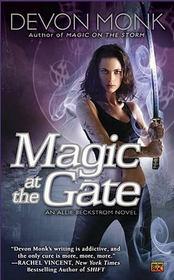 Magic at the Gate (Allie Beckstrom, Bk 5)