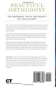 Beautiful Orthodoxy: The Goodness, Truth, and Beauty of Life in Christ