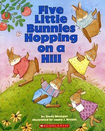 Five Little Bunnies Hopping on a Hill