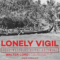 Lonely Vigil: Coastwatchers of the Solomons