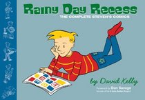 Rainy Day Recess: The Complete Steven's Comics
