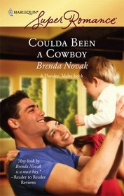 Coulda Been a Cowboy (Dundee, Idaho, Bk 8) (Harlequin Superromance, No 1422)