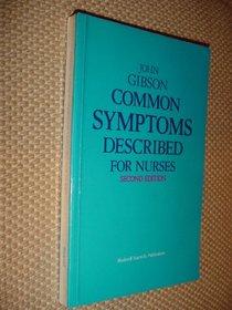 Common Symptoms Described for Nurses
