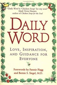 Daily Word : Love, Inspiration, And Guidance For Everyone (Daily Word)