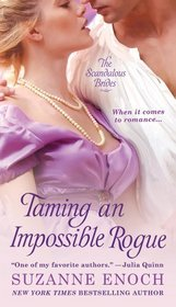 Taming an Impossible Rogue (Scandalous Brides, Bk 2)