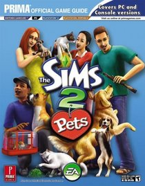 Sims 2 Pets: Prima Official Game Guide