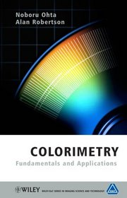 Colorimetry: Fundamentals and Applications (The Wiley-IS&T Series in Imaging Science and Technology)