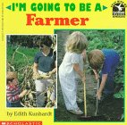 I'm Going to Be a Farmer (Read With Me/I'm Going to Be)