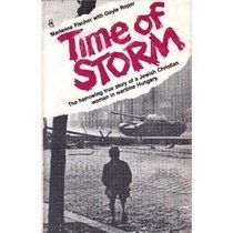 Time of Storm: The Harrowing True Story of a Jewish Christian Woman in Wartime Hungary