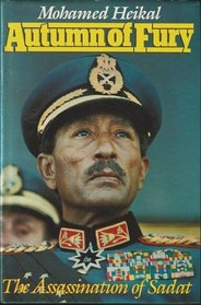 Autumn of Fury: The Assassination of Sadat