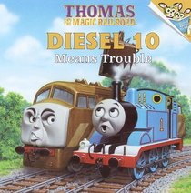 Diesel 10 Means Trouble (Thomas the Tank Engine)