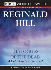 Dialogues of the Dead: Complete & Unabridged (Radio Collection)