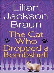 The Cat Who Dropped a Bombshell (Cat Who...Bk 28) (Audio CD)