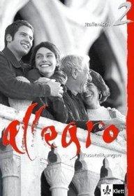 Allegro 2. Grammatische Zusatzubungen. Mit Losungen