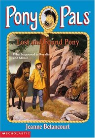 Lost and Found Pony (Pony Pals)