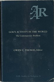 God's Activity in the World: The Contemporary Problem (Studies in religion / American Academy of Religion)