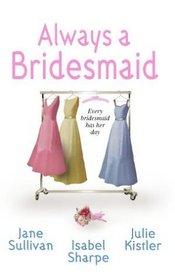 Always a Bridesmaid: Backseat Bridegroom / Love is a Beach / Fair Game?